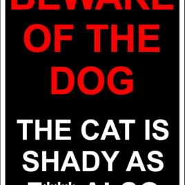 Funny 003 Beware of the dog