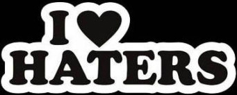 Funny 021 I love haters