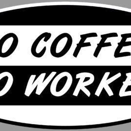 Funny 035 No Coffee